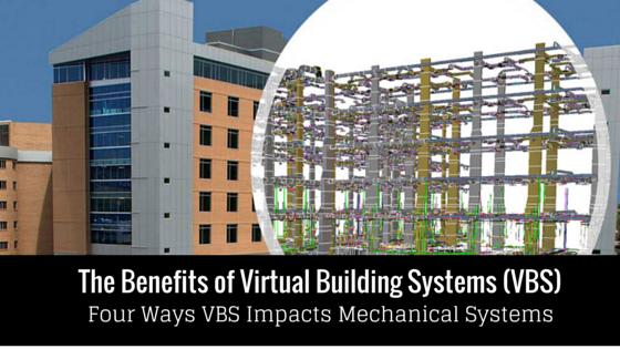 The Benefits Of Virtual Building Systems