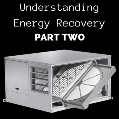 Understanding Energy Recovery: Part Two